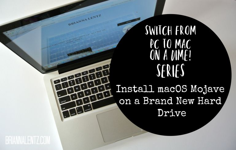 How to Install macOS Mojave New Hard Drive- Switch From PC to Mac on a Dime! Series