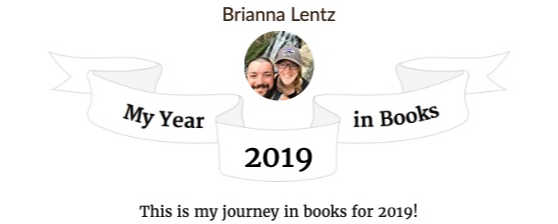 Brianna Lentz's 2019 Year In Books