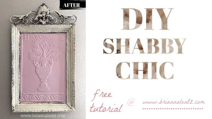 DIY Shabby Chic Home Decor Upcycle | BriannaLentz