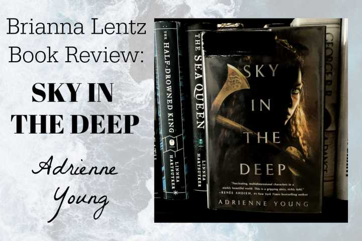 Book Review: Sky in The Deep by Adrienne Young